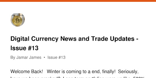 Digital Currency News and Trade Updates - Issue #13