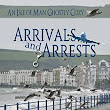 Review: Arrivals and Arrests