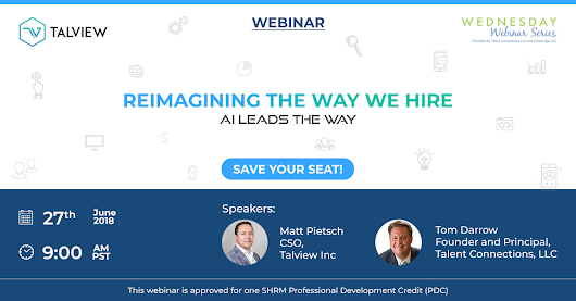[Webinar] Re-Imagining the Way We Hire - AI Leads the Way
