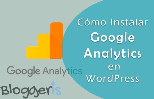 Cómo Instalar Google Analytics en WordPress en 3 Pasos