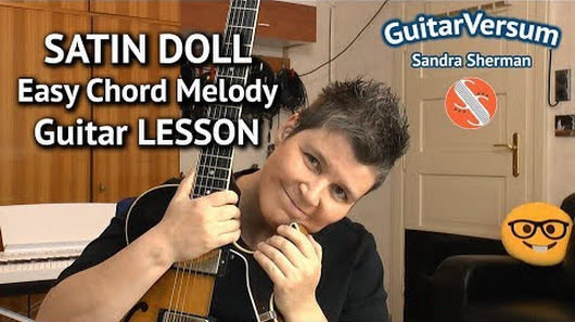 Jazz Guitar Lesson: SATIN DOLL - Easy Chord Melody Tutorial. TABS ...