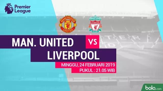 Susunan Pemain Manchester United vs Liverpool