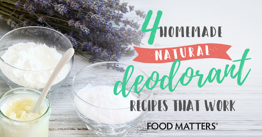 4 Homemade Natural Deodorant Recipes That Work!
