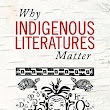 Why Indigenous Literatures Matter by Daniel Heath Justice • The Miramichi Reader