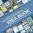The Web Designer's Idea Book, Volume 3: Inspiration from Today's Best Web Design Trends, Themes and Styles: Patrick McNeil: 9781440323966: Amazon.com: Books