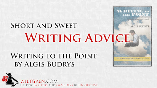 Short and Sweet Writing Advice - Writing to the Point by Algis Budrys Review « Filip Wiltgren