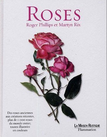 Roses - Roger Phillips & Martyn Rix