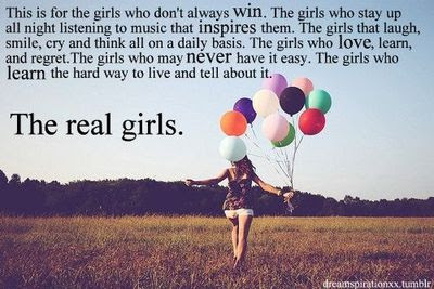 Real Girls Inspiring Quotes And Sayings Juxtapost