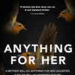 Book: Anything For Her by Jack Jordan