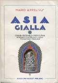Asia gialla : Giava, Borneo, Indocina, Annam, Cambodge, Laos, Tonkino, Macao