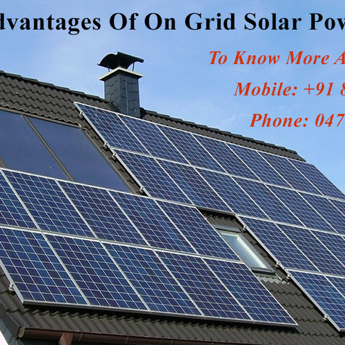 Advantages Of On Grid Solar Power Systems In Kerala