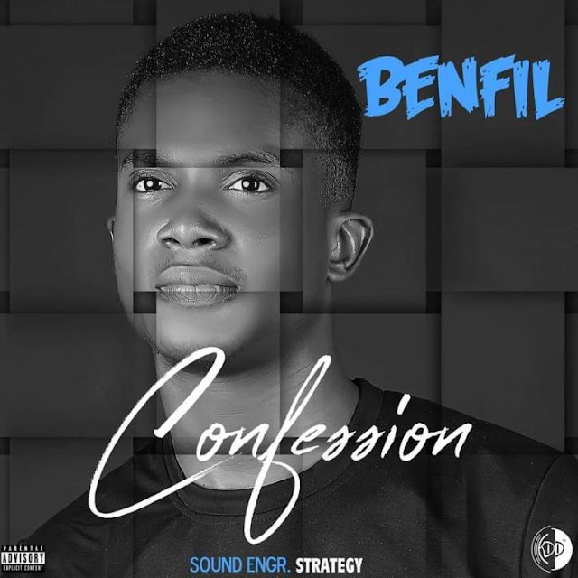 MUSIC: Benfil - Confession (Mix'd. Strategymix)