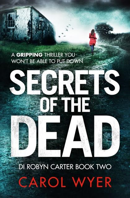 #CoverReveal Secrets of the Dead by Carol Wyer @CarolEWyer @Bookouture