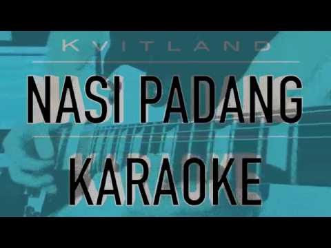 Nasi Padang Karaoke Version