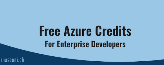 Free Azure credits for Enterprise Developers | Claudio Bernasconi's TechBlog