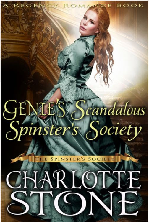 Genie's Scandalous Spinster's Society by Charlotte Stone