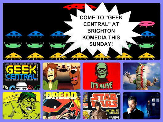 "IT'S SCI-FI, HORROR AND GEEK MADNESS! ""GEEK CENTRAL"" IS NOW TWICE THE SIZE!"