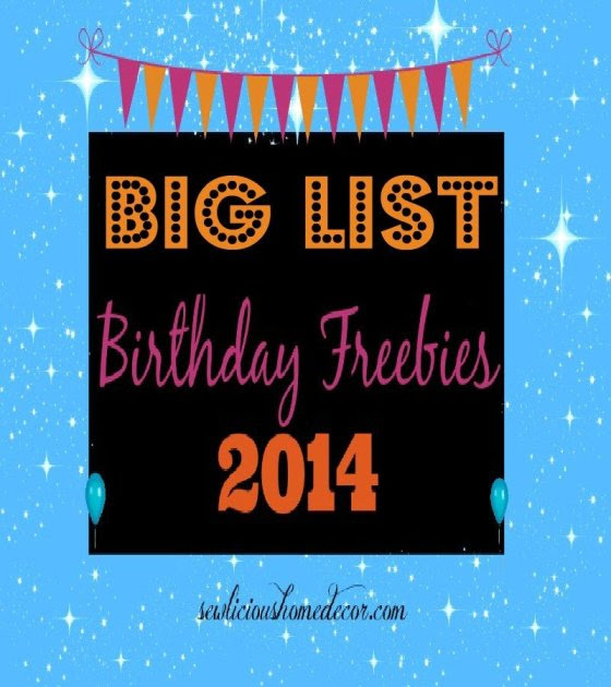 big list birthday freebies 2014 Big List of Birthday Freebies!