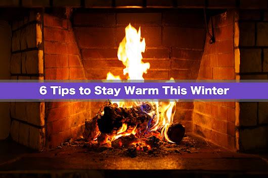 6 Tips to Stay Warm This Winter