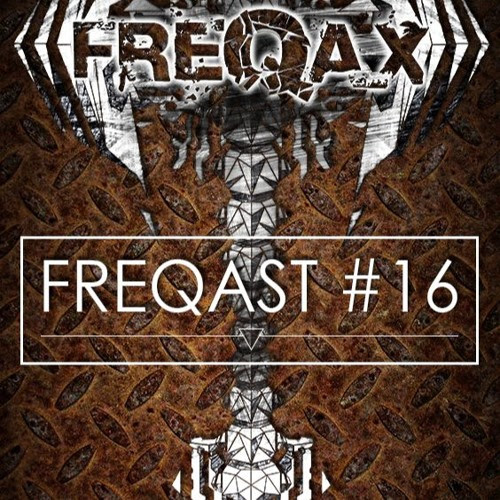 Freqast #16 (Free Download) by Freqax