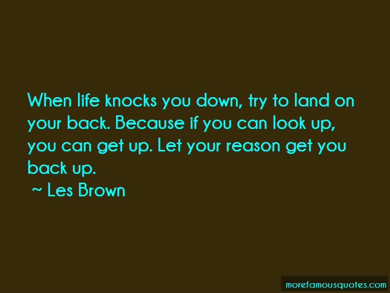Life Knocks You Down Get Back Up Quotes Top 3 Quotes About Life