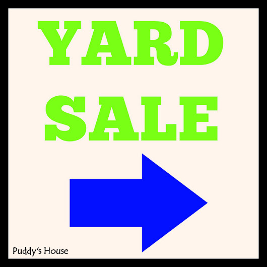Yard Sale Strategy – Puddy's House