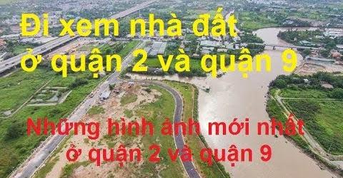 Đường xá Sài Gòn - Đi xem nhà đất ở quận 2 và quận 9