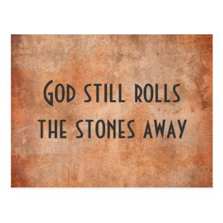 God Still Rolls the Stones Away Inspirational Postcard