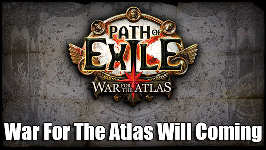 Path Of Exile War For The Atlas Coming Soon