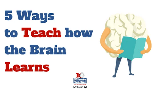 5 Ways to Teach How the Brain Learns