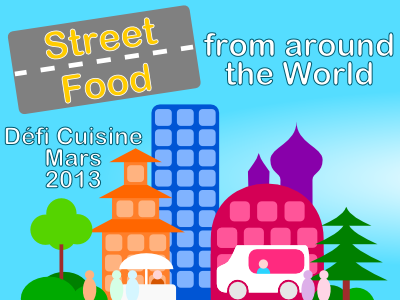 Défi Street Food from around the World
