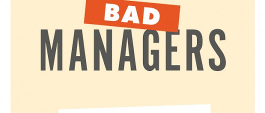 "Book Review: ""Good People, Bad Managers: How Work Culture Corrupts Good Intentions"", by Samuel Culbert 