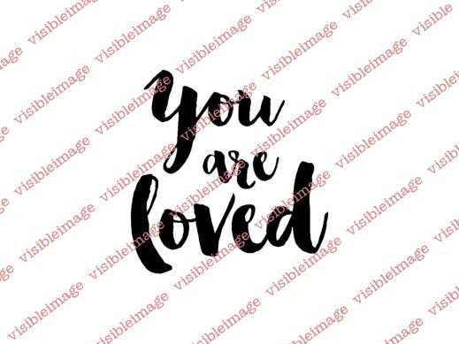 Visible Image You Are Loved sentiment stamp