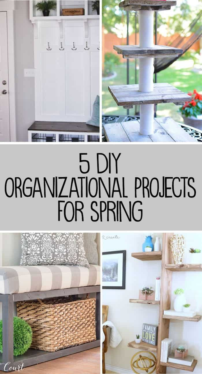 5 DIY Organizational Projects for Spring
