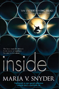 AInside: Inside Out\Outside In (Insider #1-2)by Maria V. Snyder - 21st February 2012