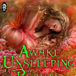 Awake: Unsleeping Beauty by Louisa Bacio