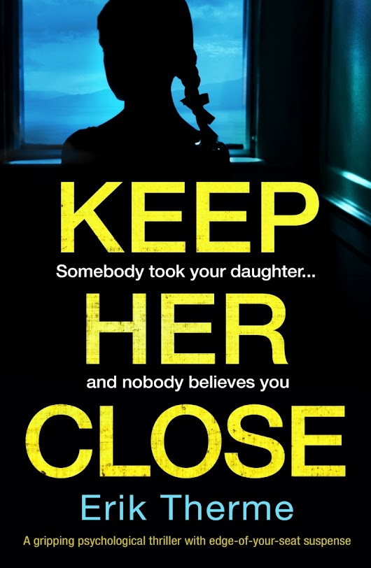 #BlogTour #Review Keep Her Close by Erik Therme @bookouture @ErikTherme