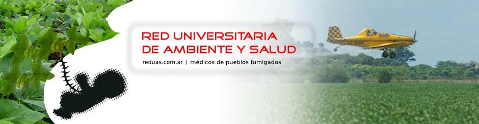Red Universitaria de Ambiente y Salud - Medicos de pueblos fumigados
