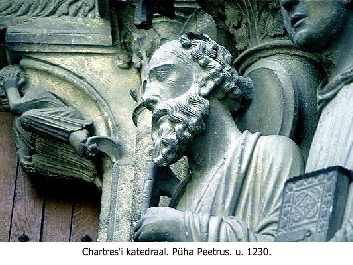 Chartres'i katedraal.   Püha Peetrus. u. 1230.
