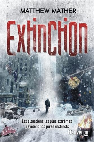 http://lesvictimesdelouve.blogspot.fr/2016/04/extinction-de-matthew-mather.html