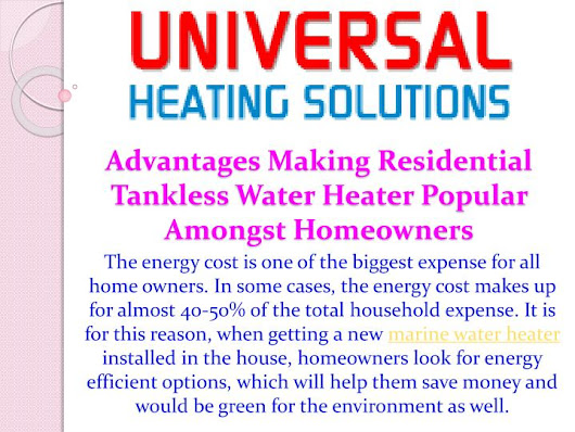 Advantages Making Residential Tankless Water Heater Popular Amongst Homeowners