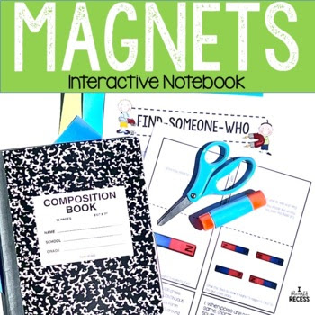 4.P.1 Magnets Interactive Science Notebook & More