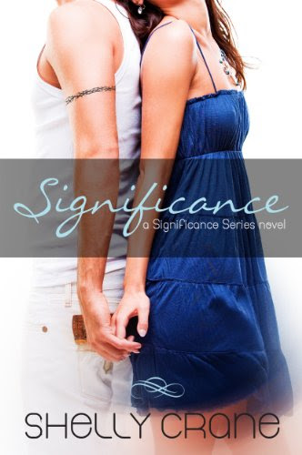 Significance (A Significance Novel) by Shelly Crane