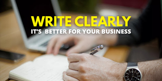 Write Clearly – It's Better For Your Business Blog