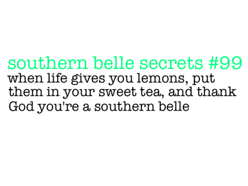 Southern Girl Quotes Tumblr Southern Belle On Tumblr