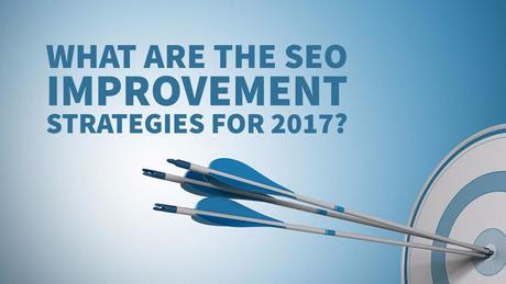 What Are The SEO Improvement Strategies For 2017?