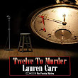 Twelve to Murdder by Laurenn Carr- Review