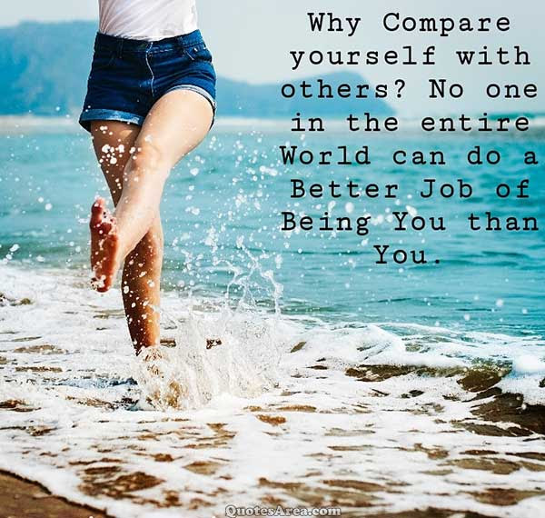 Why Compare Yourself With Others Quotes Area