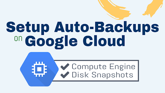 Setup Automatic Backups for Websites on Google Cloud – One Page Zen
