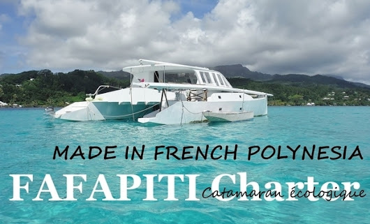 """Fafapiti"" Catamaran écologique! ""Made in Polynésie"""